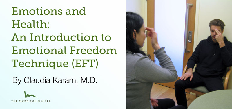 Emotions and Health: An Introduction to Emotional Freedom Technique (EFT)