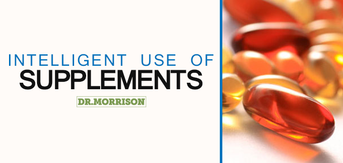 Intelligent use of supplements