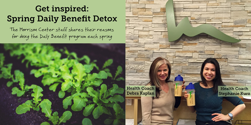 Get Inspired: Spring Daily Benefit® Detox