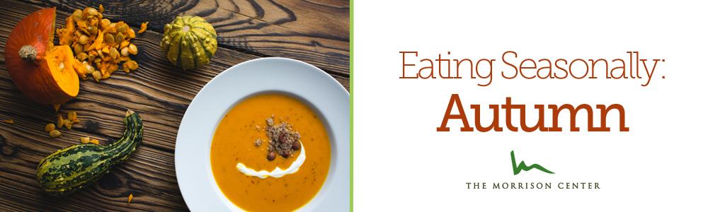 Eating Seasonally: Autumn
