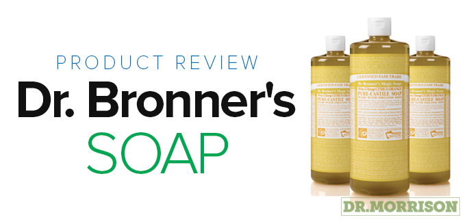 Organic Soap: Dr. Bronner's Soap Product Review