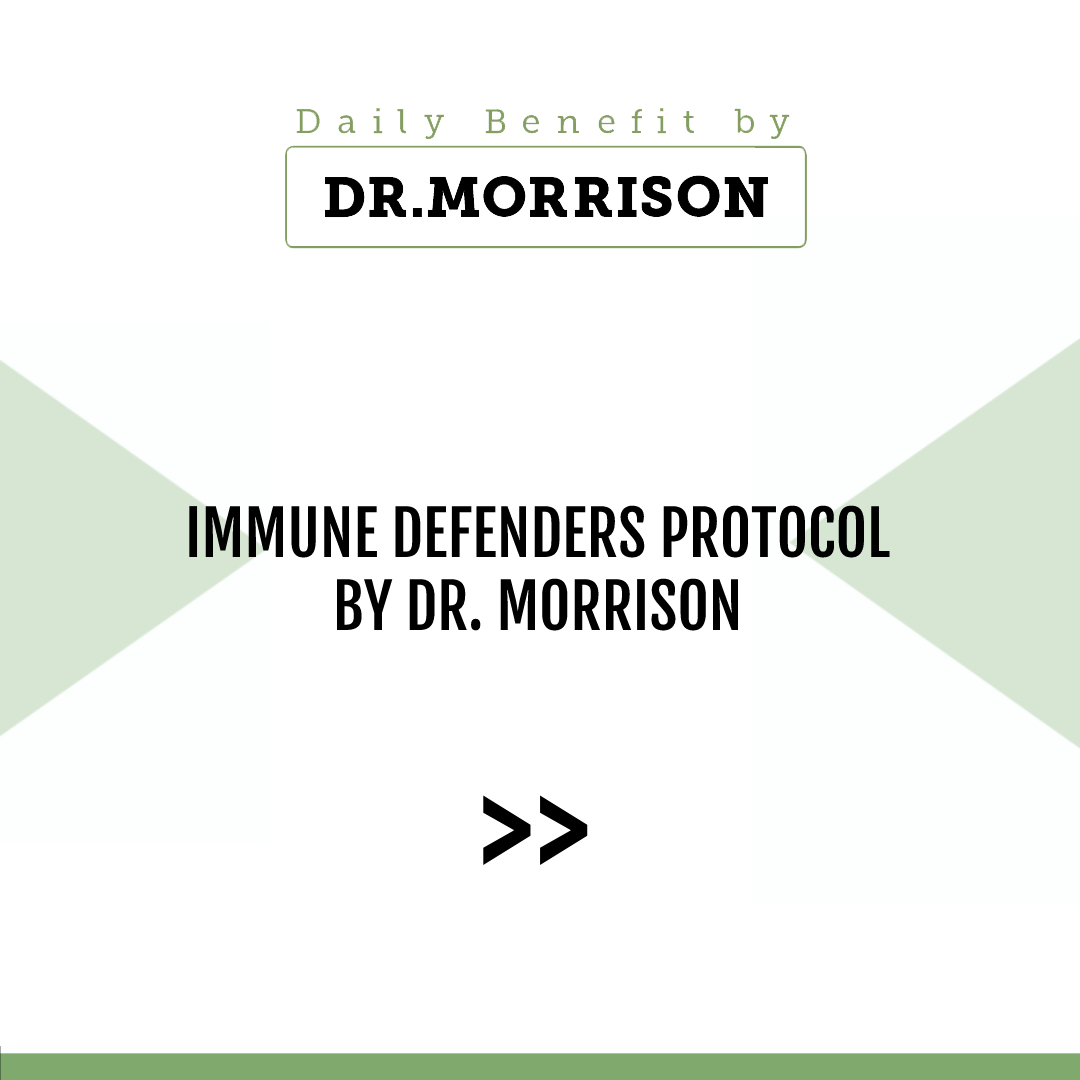 Immune Defenders Protocol by Dr. Morrison